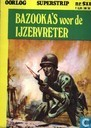 Bazooka's voor de IJzervreter
