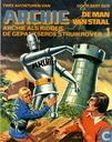 Strips - Archie, de man van staal - Archie als ridder + De gepantserde struikrover