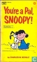 Comic Books - Peanuts - You're a pal, Snoopy!