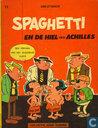 Strips - Spaghetti [Attanasio] - Spaghetti en de hiel van Achilles