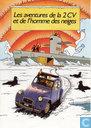 Comic Books - Tintin - Les aventures de la 2CV et de l'homme des neiges