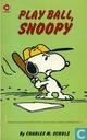 Bandes dessinées - Peanuts - Play ball, Snoopy
