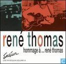 Hommage a … Rene Thomas