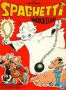 Strips - Spaghetti [Attanasio] - Smokkelaar