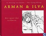 Comic Books - Arman & Ilva - Het spoor dat verdween