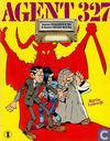 Comic Books - Agent 327 - Dossier Heksenkring & Dossier Onder water