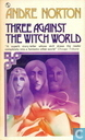 Boeken - Witch World - Three against the Witch World