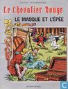 Bandes dessinées - Chevalier Rouge, Le [Vandersteen] - Le masque et l'épée