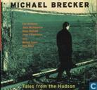 Disques vinyl et CD - Brecker, Michael - Tales from the Hudson