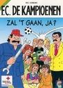 Comic Books - F.C. De Kampioenen - Zal 't gaan, ja ?