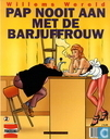 Strips - Willems wereld - Pap nooit aan met de barjuffrouw