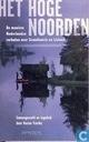 Het hoge noorden + De mooiste Nederlandse verhalen over Scandinavie en IJsland