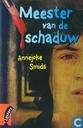 Books - Smids, Annejoke - Meester van de schaduw