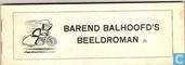 Strips - Barend Balhoofd - Barend Balhoofd's beeldroman (II)