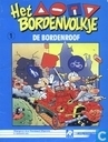 Bandes dessinées - Bordenvolkje, Het - De bordenroof