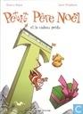 Strips - Lieve kerstman - Petit Père Noël et le cadeau perdu
