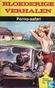 Comics - Bloederige verhalen - Porno-safari