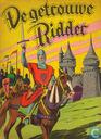 Bandes dessinées - Getrouwe ridder, De - De getrouwe ridder