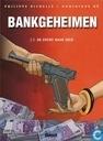 Bandes dessinées - Secrets bancaires - De zucht naar geld