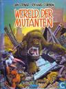 Comics - Wereld der mutanten - Wereld der mutanten