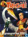 Bandes dessinées - Trigan, L'Empire de - De gevangene van Zerss