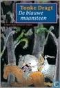 Books - Dragt, Tonke - De blauwe maansteen