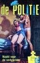 Bandes dessinées - Politie, De [Byblos/Schorpioen] - Naakt voor de verkrachter