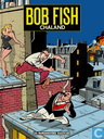 Strips - Bob Fish - Bob Fish