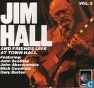 Jim Hall and friends Live At Town Hall Vol. 2