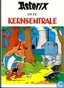 Bandes dessinées - Astérix - Asterix en de kernsentrale