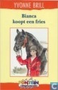 Bucher - Bianca - Bianca koopt een Fries