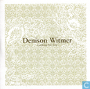 Platen en CD's - Witmer, Denison - Looking for you