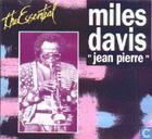 "The Essential Miles Davis ""Jean Pierre""  1969 –1984"