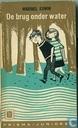 Boeken - Edwin, Maribel - De brug onder water