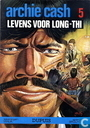Comic Books - Archie Cash - Levens voor Long-Thi