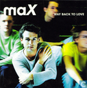 Disques vinyl et CD - MaX - Way back to love