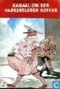 Boeken - Bob Evers - Kabaal om een varkensleren koffer