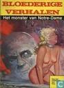 Comic Books - Bloederige verhalen - Het monster van de Notre-Dame
