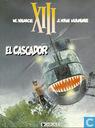 Bandes dessinées - XIII - El Cascador