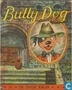 Strips - Bully Dog - De oude kruik