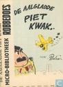 Strips - Aalgladde Piet Kwak, De - De aalgladde Piet Kwak