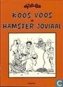 Bandes dessinées - Hamster Jovial - Koos Voos en Hamster Joviaal