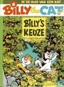 Bandes dessinées - Billy the Cat - Billy's keuze