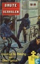 Comic Books - Brute verhalen - Hold-up te Peking + Geen geluk!