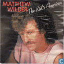 Platen en CD's - Wilder, Matthew - The kid's American