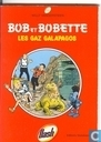 Bandes dessinées - Bob et Bobette - De Galapagosgassen/ Les gaz Galapagos