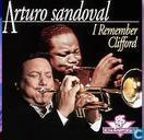Disques vinyl et CD - Sandoval, Arturo - I Remember Clifford