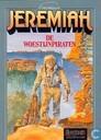 Strips - Jeremiah - De woestijnpiraten