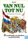 Comics - Van nul tot nu - De vaderlandse geschiedenis van 1648 tot 1815