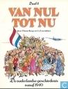 Bandes dessinées - Van nul tot nu - De vaderlandse geschiedenis vanaf 1940